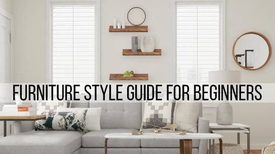 Furniture Style Guide for Beginners